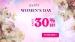 Happy Women's Day 2019: Enjoy 30% OFF Offer on Storewide