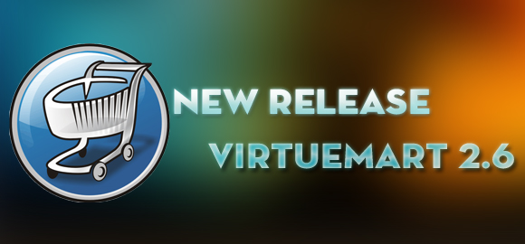 VM 2.6 - New release of Virtuemart component