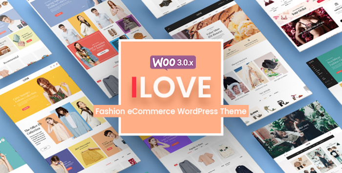 iLove - Creative Fashion WooCommerce WordPress Theme with Simple but Powerful Design for Home Page Layouts