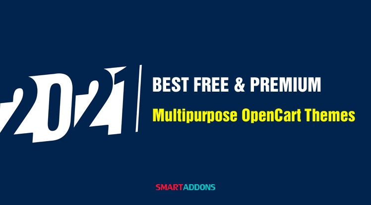 Best Free & Premium Multipurpose OpenCart Themes in 2021