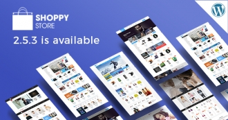 [HOT UPDATE] ShoppyStore 2.5.3 with 3 Mobile-Specific Layouts