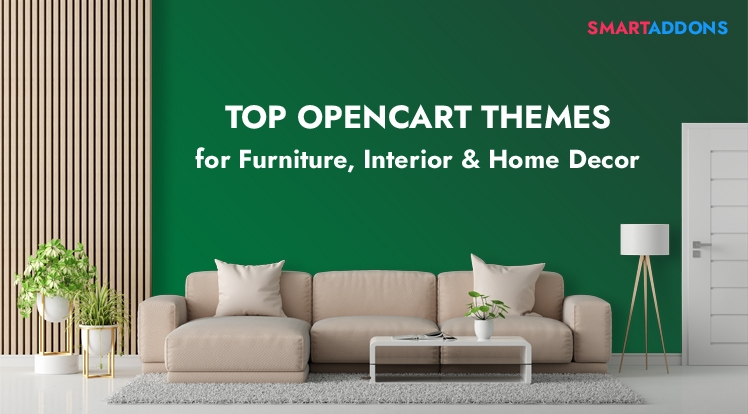 10 Best OpenCart Themes for Furniture, Interior Design & Home Decor Stores in 2021