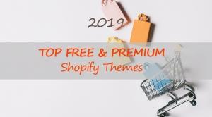 Best Free & Premium Shopify Themes 2019