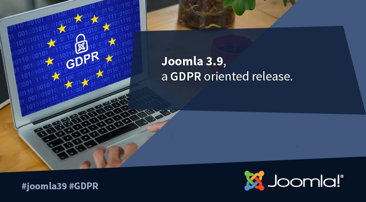 Joomla 3.9 & Joomla 3.10 - The General Data Protection Regulation Oriented Release