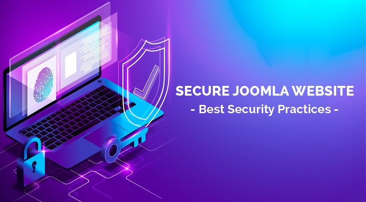 Secure Joomla Website - Best Security Practices to Keep Joomla Secure