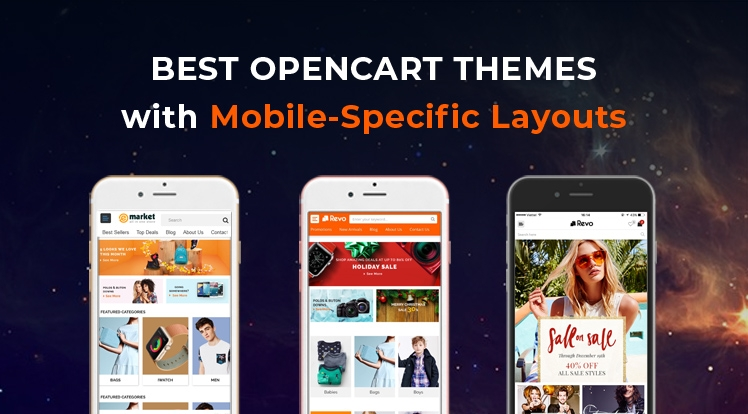 Top 10 Best OpenCart Themes with Mobile-Specific Layouts in 2021