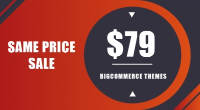 Same Price Sale! $79 Only on Any Exclusive BigCommerce Theme on Themeforest