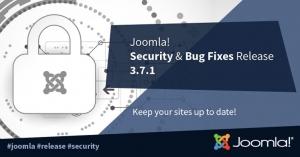 Joomla! 3.7.1 Release - Important Security Fix