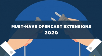 Best 7 Must-have OpenCart Extensions in 2020