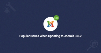 Common Issues When Updating to Joomla 3.6.2 and Solutions