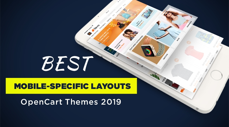Best OpenCart Themes with Mobile-Specific Layouts 2019
