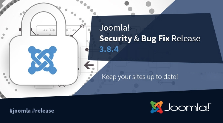 Joomla! 3.8.4 Security and Bug Fixes Release