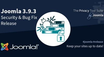Joomla! 3.9.3 Security Vulnerabilities & Bug Fix Release