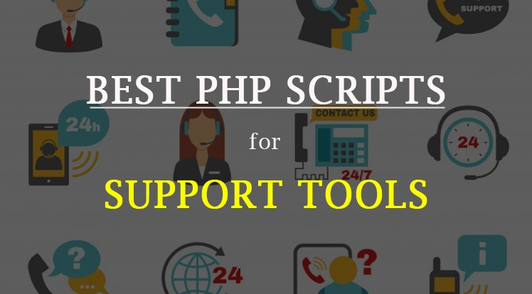Top 10 Best PHP Help Desk Scripts | PHP Scripts for Support Tools