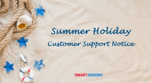 Customer Support Notice for Summer Holiday 2020