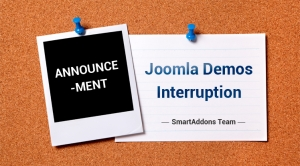 ANNOUNCEMENT: SmartAddons's Joomla Demos Interrupted