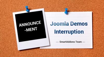 ANNOUNCEMENT: SmartAddons's Joomla Demos Interrupted