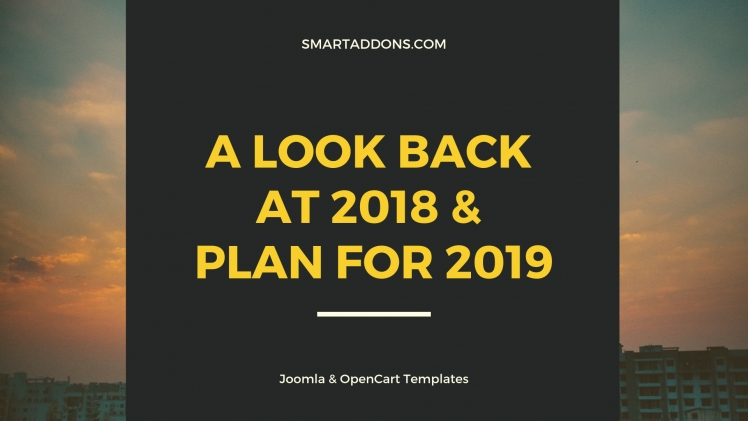 A Look Back at SmartAddons's 2018 and Plans for 2019