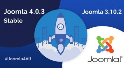 Joomla 4.0.3 and Joomla 3.10.2 Releases