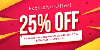 [HOT] 25% OFF for WordPress Themes Updated for WordPress 4.7.4 and WooCommerce 3.0.x