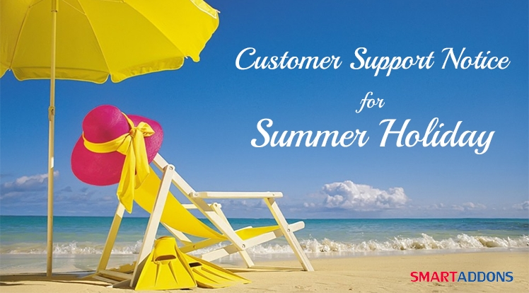 Customer Support Notice for Summer Holiday 2017