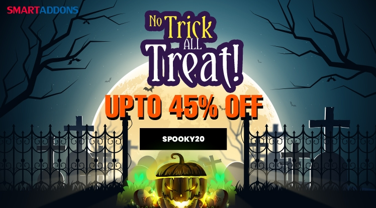 [SmartAddons] Super Halloween 2020 Offer! Upto 45% OFF All Products & Subscriptions