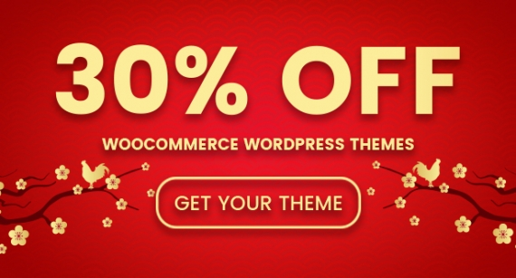 Lunar New Year Sale! 30% WooCommerce WordPress Themes on ThemeForest