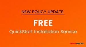 SmartAddons Policy Update: FREE Quickstart Installation Service