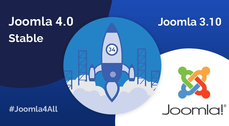 Joomla 4.0 and Joomla 3.10 Stable Are Available