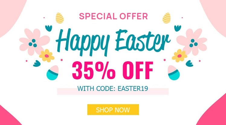 Easter Day & Labour Day Sale: 35% OFF on Storewide