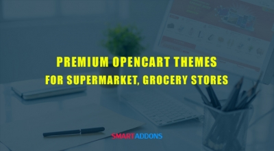 Top 10 Responsive Premium OpenCart Themes for Supermarket, Grocery Stores 2021