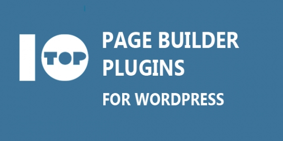 Best 10 Page Builder Plugins for WordPress (Both Free and Paid)