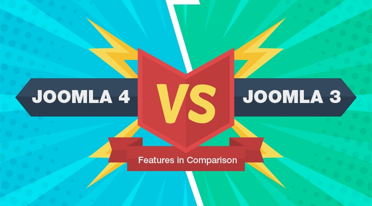 Joomla 4 vs Joomla 3 in Comparison: The New Stage of Joomla