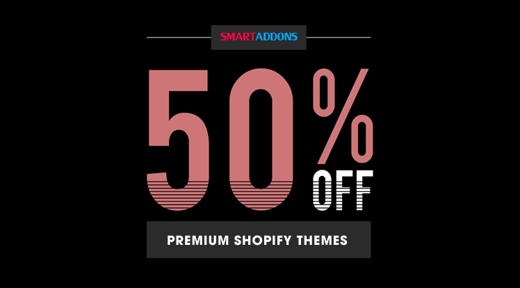 Mid-Year Sale! 50% OFF on Premium Shopify Themes on Site