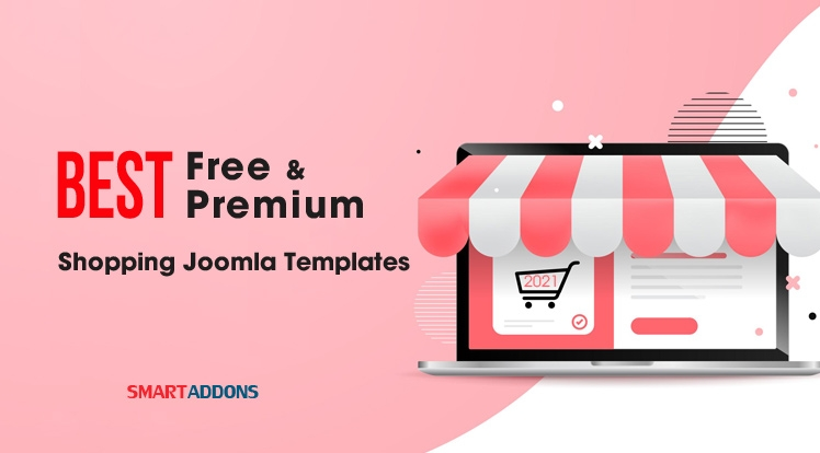 Top 10 Best Free & Premium eCommerce Joomla Templates In 2021
