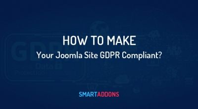What is GDPR Compliance? How to Make Your Joomla Site GDPR Compliant?
