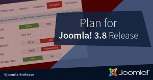 Plan for the Joomla! 3.8 Release | Joomla 3.8! New Features