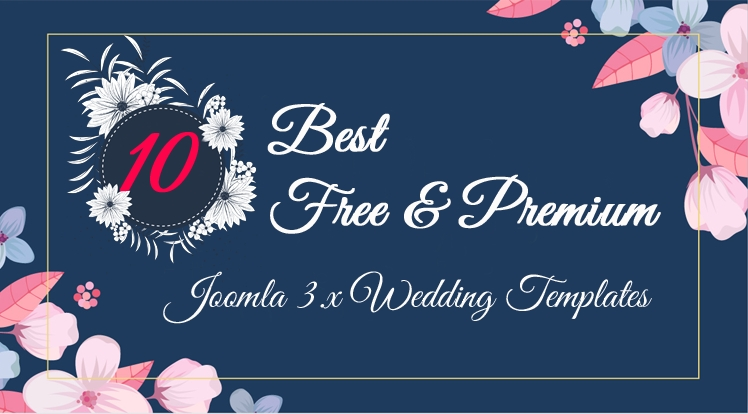 10 Best Free and Premium Joomla 3.x Templates for Wedding in 2018
